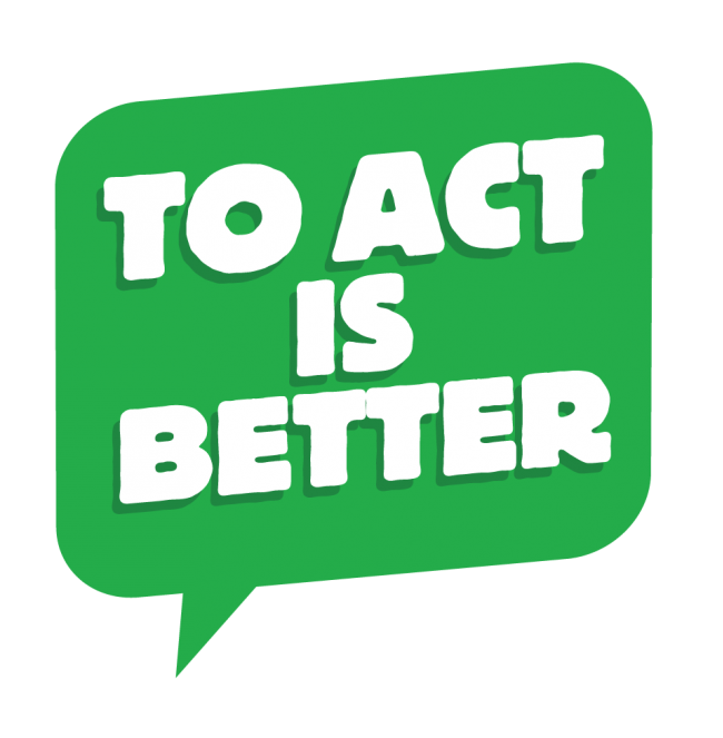 To act is better