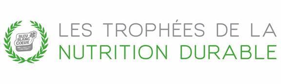 Trophées de la Nutrition Durable Bleu-Blanc-Coeur récompense les collectivités ayant des politiques d'achat vertueuses et reponsable